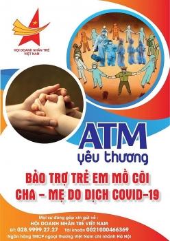 """ປຸກລະດົມໂຄງການ """"ATM ແຫ່ງຄວາມຮັກແພງ"""" ອຸປະຖຳ ເດັກກ່ຳພ້າເນື່ອງຈາກ COVID-19 ທີ່ນະຄອນໂຮຈິມິນ"""